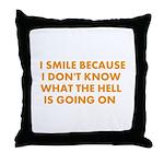 I smile merchandise Throw Pillow