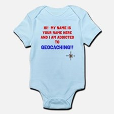 Addicted to Geocaching Infant Bodysuit