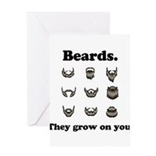 Beards - They Grow On You Greeting Card