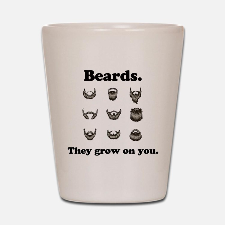 Beards - They Grow On You Shot Glass