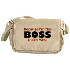 I'm the Boss Messenger Bag