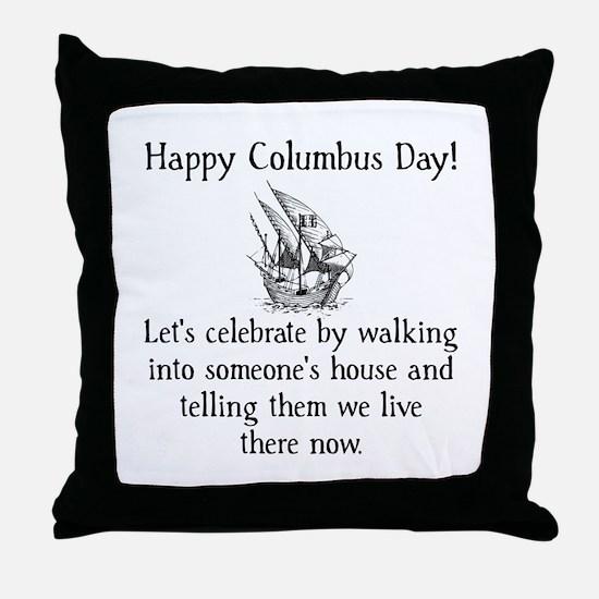 Happy Columbus Day Throw Pillow