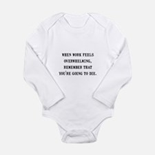 Work Overwhelming Long Sleeve Infant Bodysuit