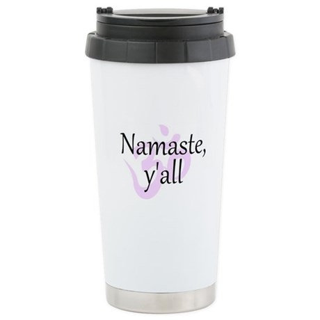 Namaste, Y'all Stainless Steel Stainless Steel Tra