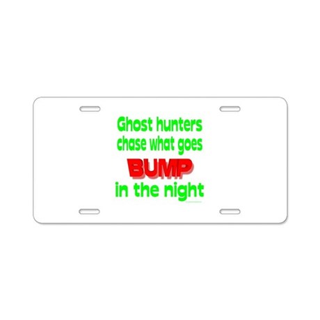 Ghost Hunters Bump in Night Aluminum License Plate