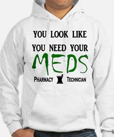 Pharmacy - Need Your Meds Hoodie