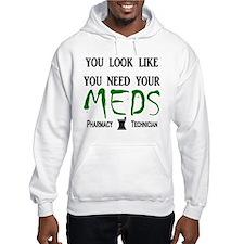Pharmacy - Need Your Meds Jumper Hoody