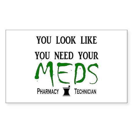 Pharmacy - Need Your Meds Sticker (Rectangle)