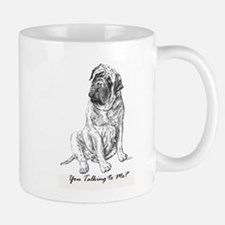 Mastiff You Talkin To Me? Mug