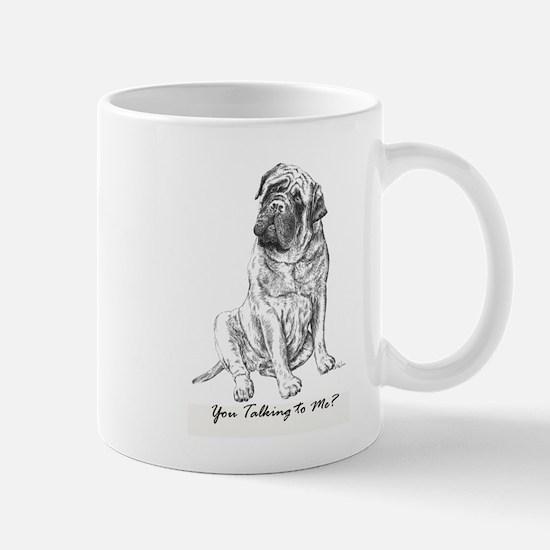 Mastiff You Talkin To Me? Mug