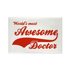 World's Most Awesome Doctor Rectangle Magnet (10 p