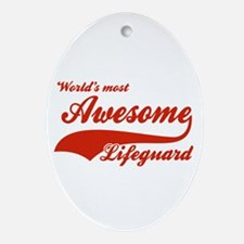 World's Most Awesome Life guard Ornament (Oval)