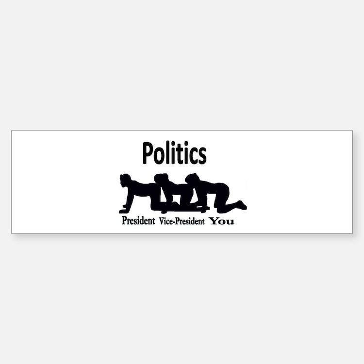 Politics Bumper Bumper Sticker