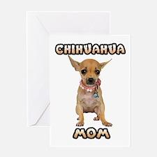 Chihuahua Mom Greeting Card