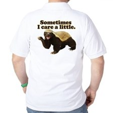 Honey Badger Sometimes I Care T-Shirt