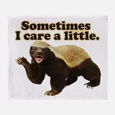 Honey Badger Sometimes I Care Throw Blanket
