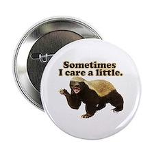 "Honey Badger Sometimes I Care 2.25"" Button (100 pa"
