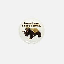Honey Badger Sometimes I Care Mini Button (10 pack