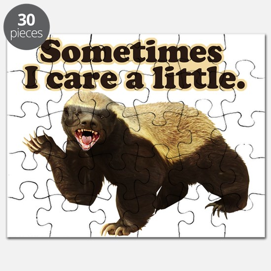 Honey Badger Sometimes I Care Puzzle