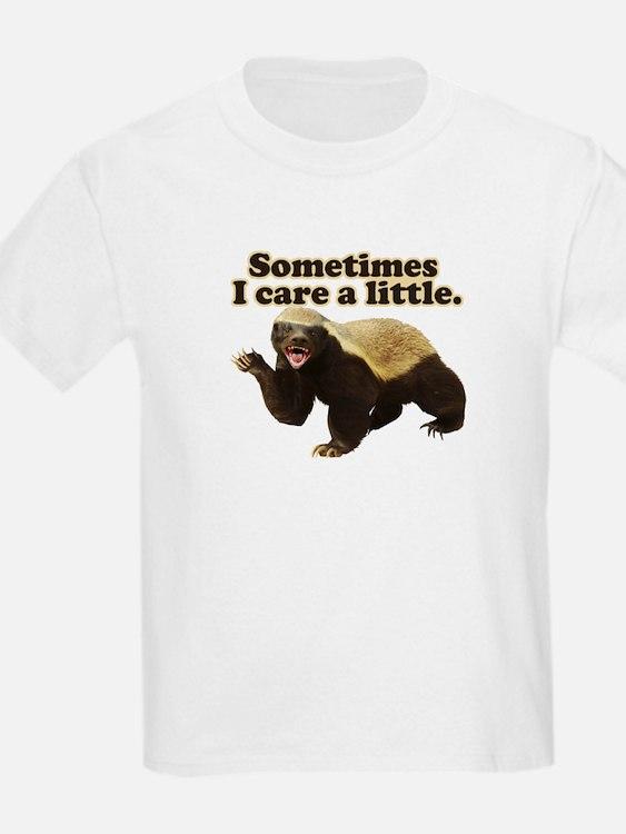 Honey Badger Sometimes I Care T-Shirt