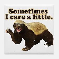 Honey Badger Sometimes I Care Tile Coaster