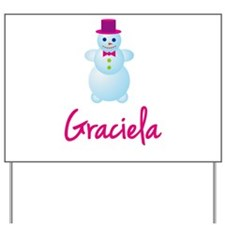Graciela the snow woman Yard Sign