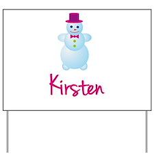 Kirsten the snow woman Yard Sign