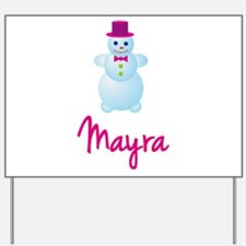 Mayra the snow woman Yard Sign