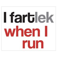 I Fartlek Poster And Wall Canvas Art