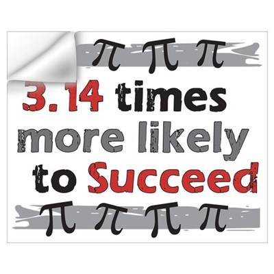 Pi Success - 3.14 times more likely to Succeed Wall Decal