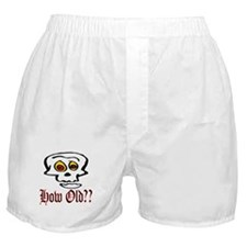 How Old Boxer Shorts