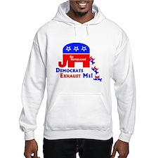 Democrats Exhaust Me Hoodie