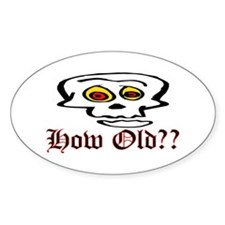 How Old Oval Decal