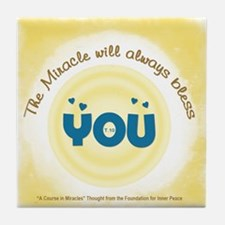 Miracle will Always Bless You Tile Coaster
