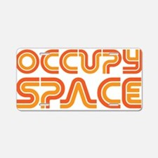 Occupy Space Aluminum License Plate