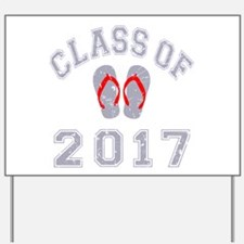 Class Of 2017 Flip Flop Yard Sign