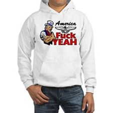 """""""America: Fuck Yeah!"""" Hoodie"""