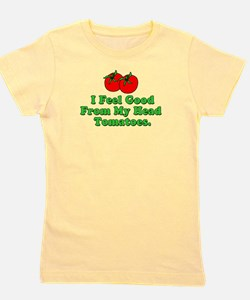 Feel Good Tomatoes T-Shirt