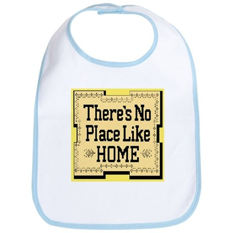 There's No Place Like Home Go Bib