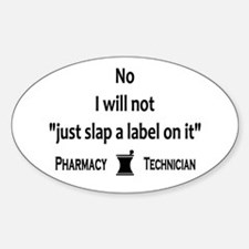 Pharmacy - Just Slap A Label On It Decal