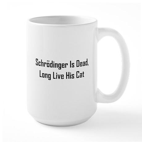 Schrodinger Is Dead Large Mug