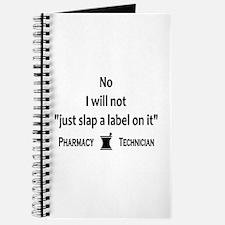 Pharmacy - Just Slap A Label On It Journal