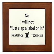 Pharmacy - Just Slap A Label On It Framed Tile