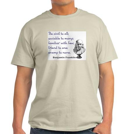 Be civil Ash Grey T-Shirt