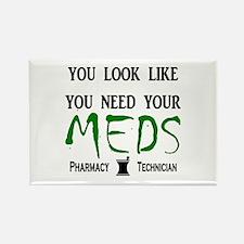 Pharmacy - Need Your Meds Rectangle Magnet