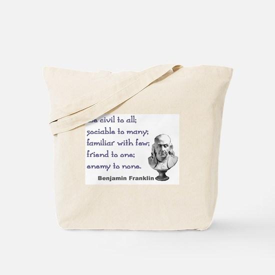 Be civil Tote Bag