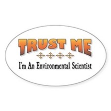 Trust E. Scientist Oval Decal