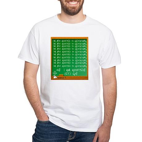 Addicted to Geocaching White T-Shirt