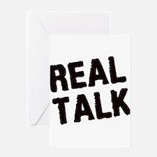 Real Talk Greeting Card