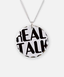 Real Talk Necklace